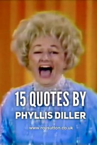 Quotes by Phyllis Diller