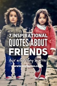 Inspirational quotes about friends