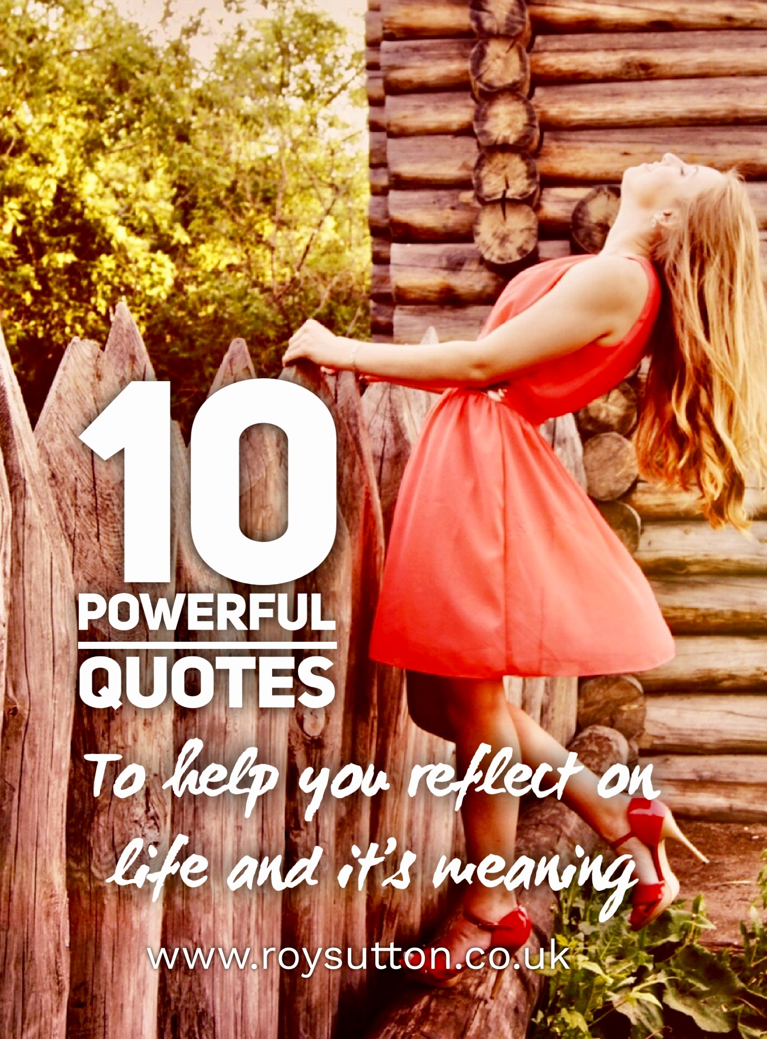 10 Powerful Quotes To Help You Reflect On Life And Its Meaning
