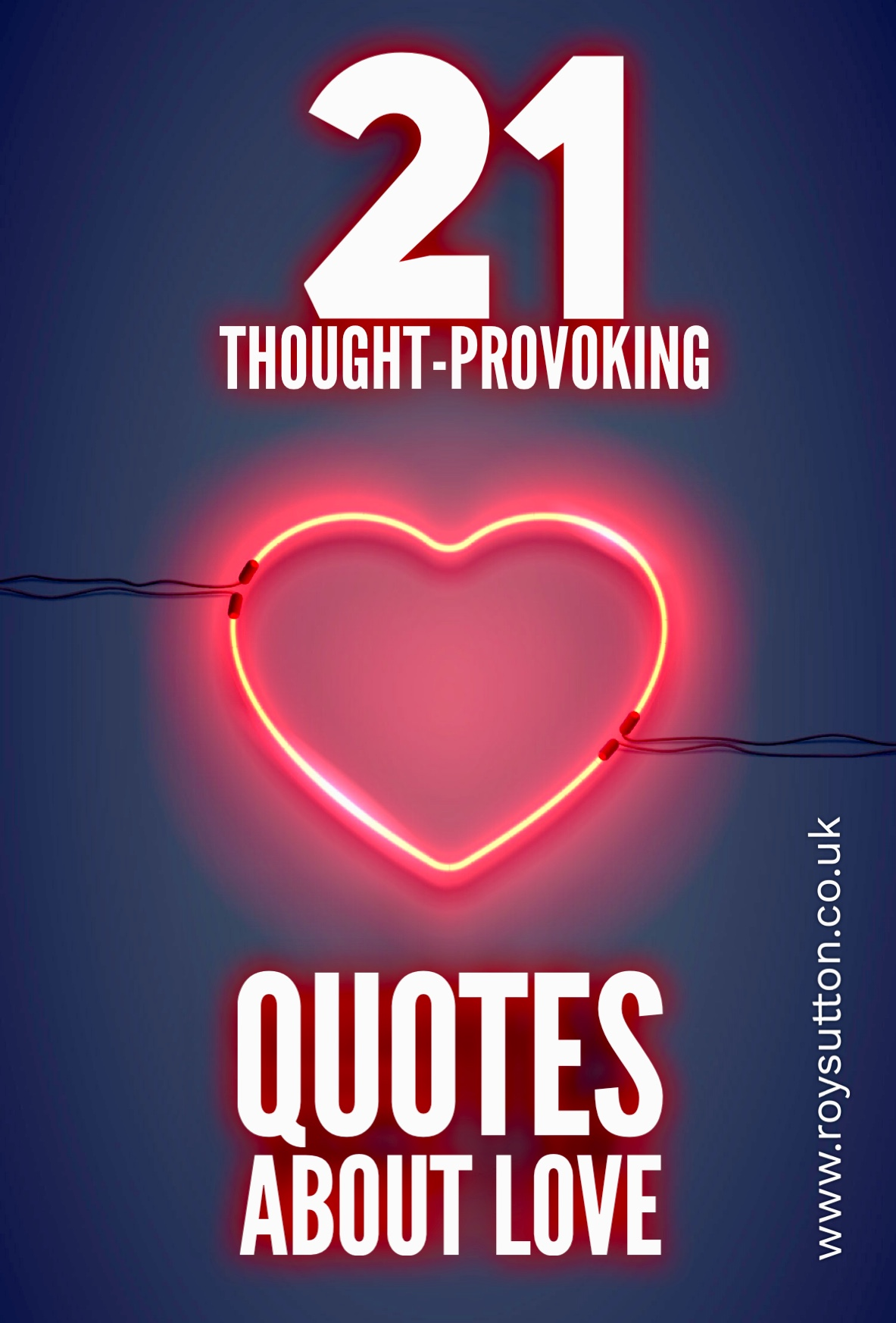 21 Thought Provoking Quotes About Love Roy Sutton