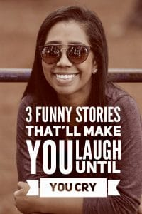 Funny stories that'll make you laugh until you cry