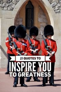 Quotes to inspire you to greatness