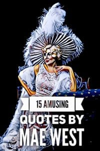Quotes by Mae West