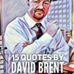 15 Quotes by David Brent