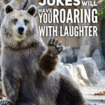 5 priceless jokes that will have you roaring with laughter