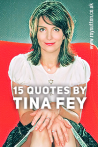 Quotes by Tina Fey