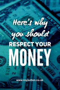 Respect your money