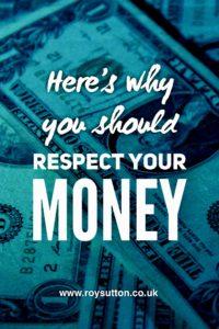 Respect your money
