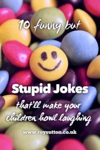 Stupid Jokes