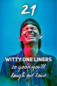 Witty One Liners