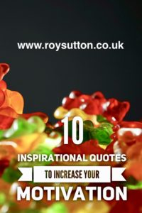 Inspirational quotes to increase your motivation