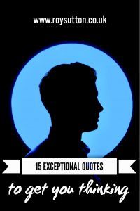 Exceptional Quotes