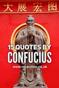 Quotes by Confucius