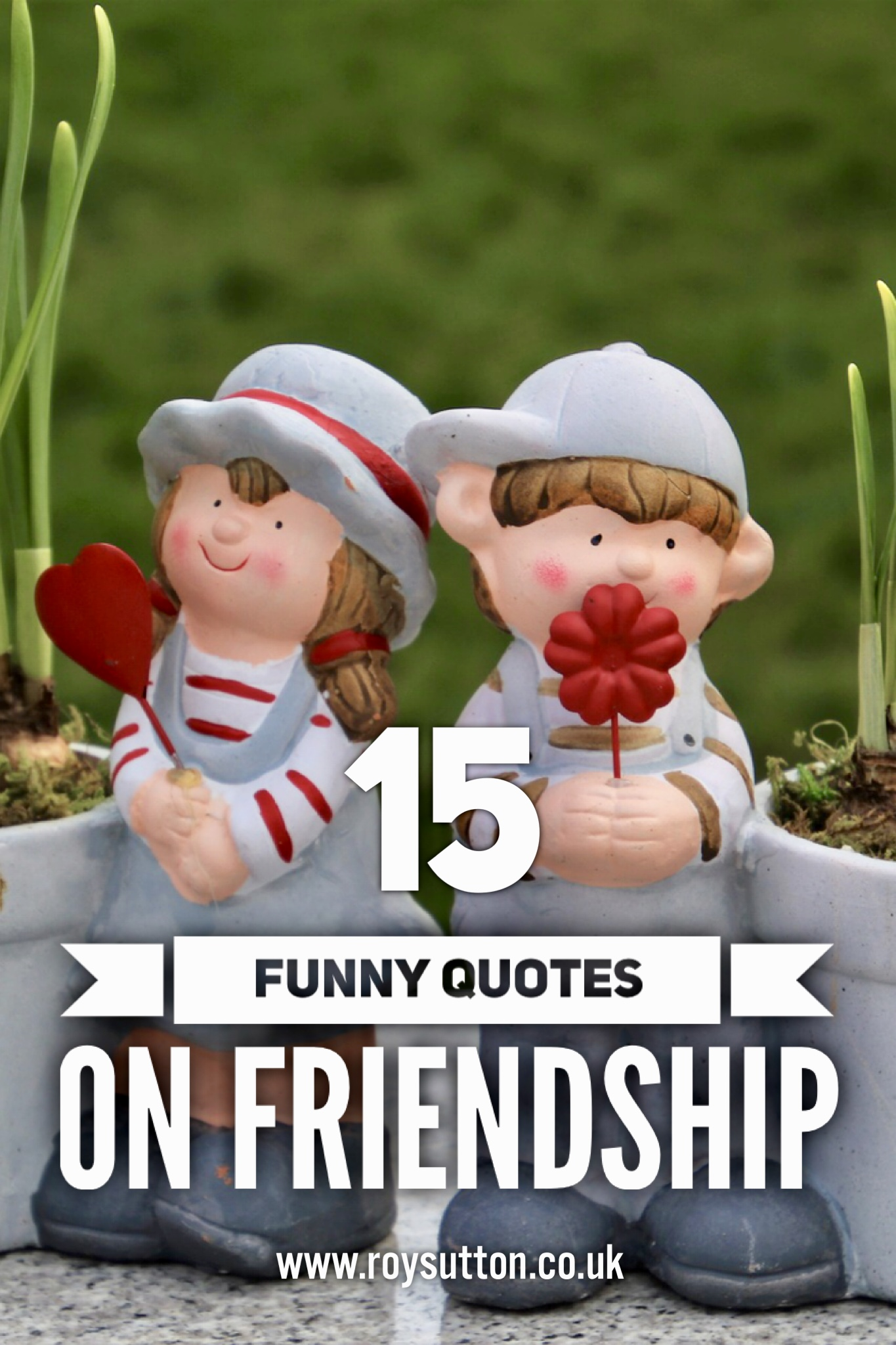 funny quotes on friendship roy sutton