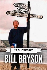 Quotes by Bill Bryson