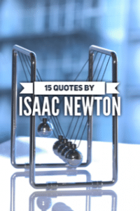 Quotes by Isaac Newton