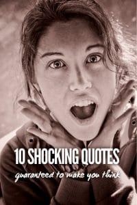Shocking Quotes
