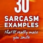30 sarcasm examples that'll really make you smile