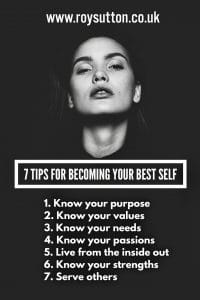 7 tips for becoming your best self - Roy Sutton