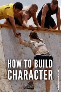 How to build character