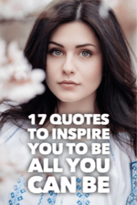 quotes to inspire you to be all you can be