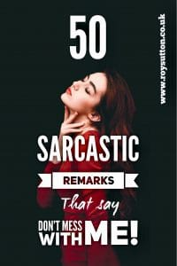 Sarcastic Remarks