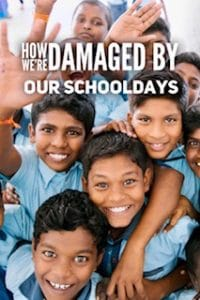 How we are damaged by our schooldays