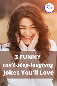 3 funny can't-stop-laughing jokes you'll love