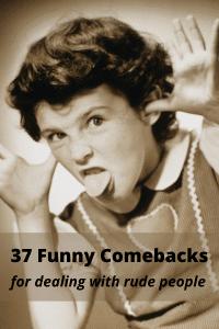 37 funny comebacks