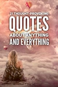 Quotes about anything and everything