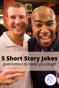short story jokes guaranteed to make you laugh