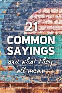 Common Sayings