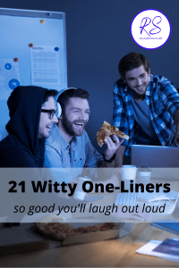 21 witty one-liners