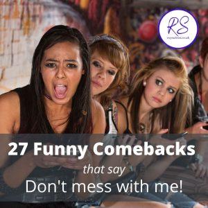 27 funny comebacks