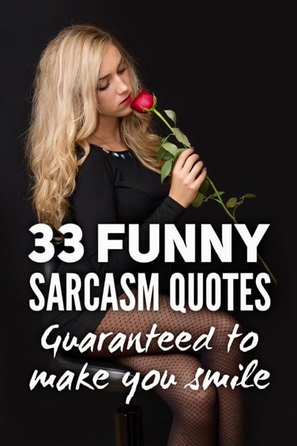 Funny quotes sarcasm 75 Most