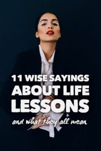 wise sayings about life lessons