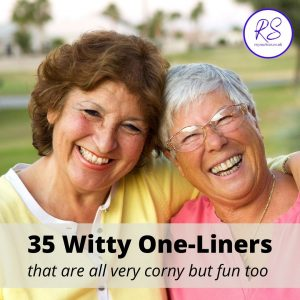 35 Witty One-Liners