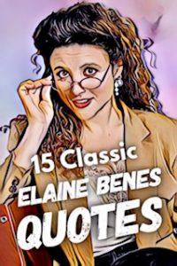 Elaine Benes Quotes