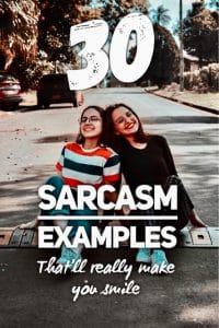 Sarcasm Examples