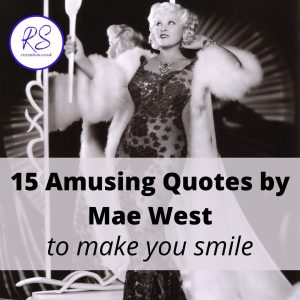 15 amusing quotes by Mae West