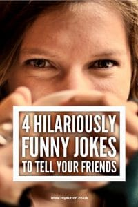 Funny jokes to tell your friends