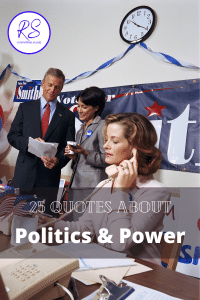 Quotes about Politics and Power