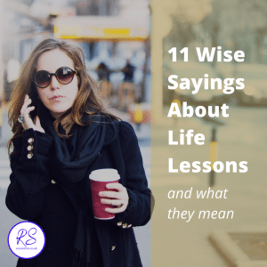 11 wise sayings about life lessons