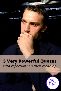 5 very powerful quotes
