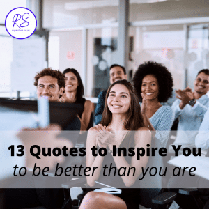 13 quotes to inspire you