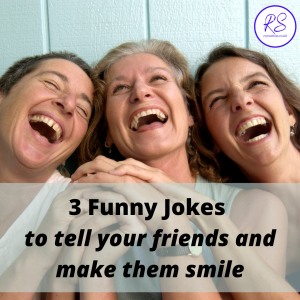 3 Funny Jokes to tell your friends