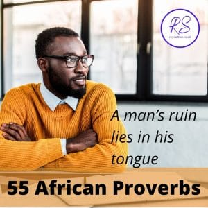55 African Proverbs