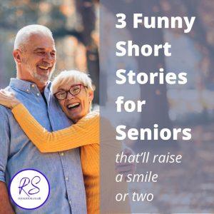 3 funny short stories for seniors